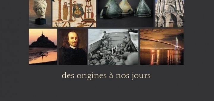 Histoire de la Normandie - des origines à nos jours Roger JOUET & Claude QUETEL